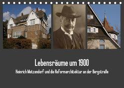 Lebensräume um 1900 (Tischkalender 2019 DIN A5 quer) von der Stadt Bensheim,  Museum, Kaffenberger,  Thomas
