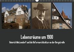 Lebensräume um 1900 (Wandkalender 2021 DIN A3 quer) von der Stadt Bensheim,  Museum, Kaffenberger,  Thomas