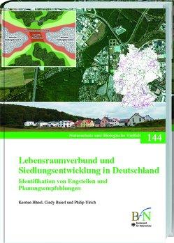 Lebensraumverbund und Siedlungsentwicklung in Deutschland von Baierl,  Cindy, Bundesamt für Naturschutz, Hänel,  Kersten, Ulrich,  Philip