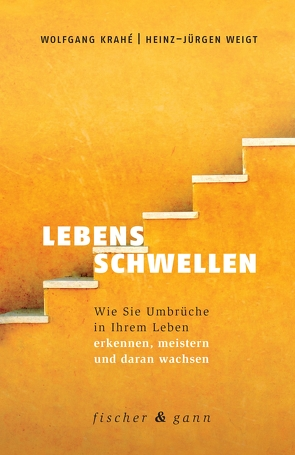 Lebensschwellen von Krahé,  Wolfgang, Weigt,  Heinz-Jürgen