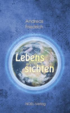 Lebenssichten von Friedrich,  Andreas