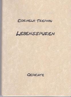 Lebensspuren von Trepnau,  Cornelia