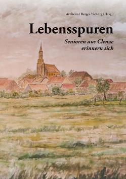 Lebensspuren von Arnheim,  Marion, Berger,  Ute, Schürg,  Rosemarie