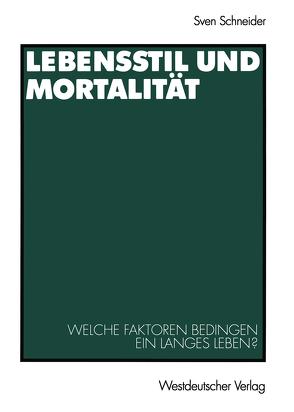 Lebensstil und Mortalität von Schneider,  Sven