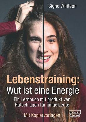 Lebenstraining: Wut ist eine Energie von Whitson,  Signe