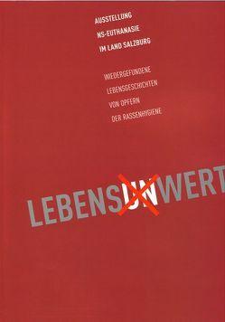 Lebens(un)wert von Hofinger,  Johannes, Nöbauer,  Christina, Reschreiter,  Walter