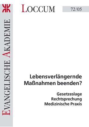Lebensverlängernde Maßnahmen beenden? von Charbonnier,  Ralph, Ueberschär ,  Ellen