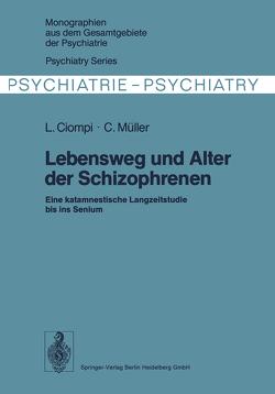 Lebensweg und Alter der Schizophrenen von Ciompi,  L., Müller,  C.