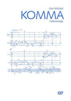 Lebenswege von Komma,  Karl M