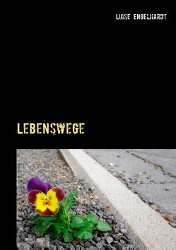 Lebenswege von Engelhardt,  Luise
