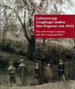Lebenswege Creglinger Juden. Das Pogrom von 1933 von Fern,  Arno, Haumann,  Heiko, Holzwarth,  Hartmut, Naser,  Gerhard, Teufel,  Erwin, Vogel,  Hans J