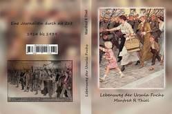 Lebenswege der Ursula Fuchs von Manfred R Thiel