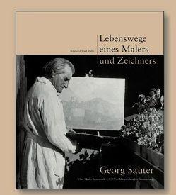 Lebenswege eines Malers und Zeichners von Sauter,  Georg, Stalla,  Bernhard Josef