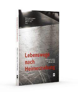 Lebenswege nach Heimerziehung von Imeri,  Sabine, Schrapper,  Christian, Ströder,  Claudia