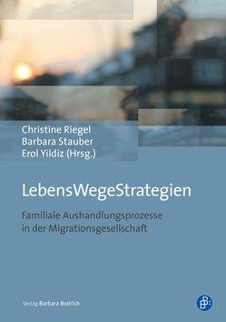LebensWegeStrategien von Riegel,  Christine, Stauber,  Barbara, Yildiz,  Erol