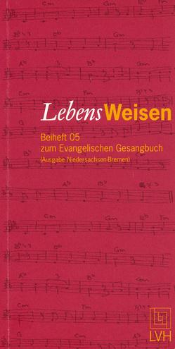 LebensWeisen von Baltruweit,  Fritz, Brandy,  Hans Christian, Rolf,  Hans-Joachim