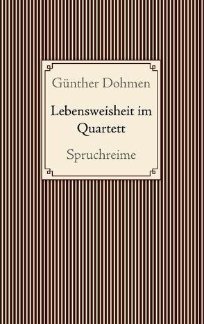 Lebensweisheit im Quartett von Dohmen,  Günther