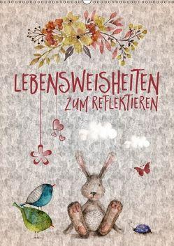 Lebensweisheiten zum Reflektieren (Wandkalender 2018 DIN A2 hoch) von Viola,  Melanie
