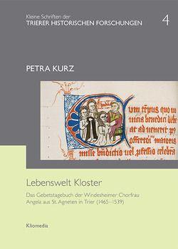 Lebenswelt Kloster von Kurz,  Petra