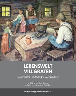 Lebenswelt Villgraten von Perfler,  Robert