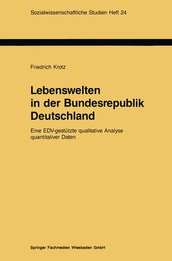 Lebenswelten in der Bundesrepublik Deutschland von Krotz,  Friedrich