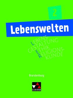 Lebenswelten / Lebenswelten 2 von Akarsu,  Selim, Karallus,  Alexander, Küllmei,  Sebastian, Müller,  Steffi, Wagner,  Lorenz