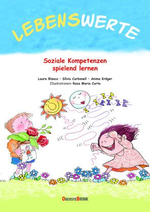 Lebenswerte von Blanco,  Laura, Carbonell,  Silvia, Curto,  Rosa Maria, Körner,  Gernot, Landa,  Norbert