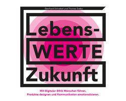 LebensWERTE Zukunft von Dr. Schnebel,  Eberhard, Szabo,  Thomas
