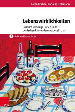 Lebenswirklichkeiten von Gotzmann,  Andreas, Körber,  Karen