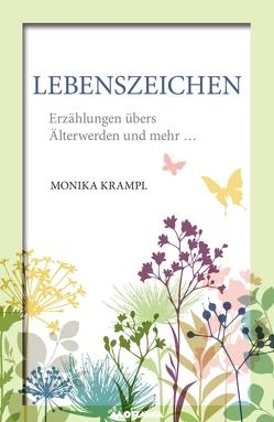 LebensZeichen von Krampl,  Monika