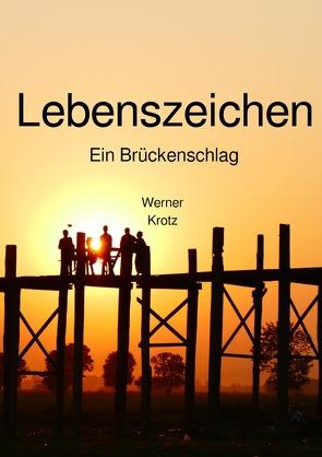 Lebenszeichen von Krotz,  Werner