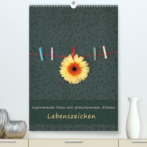 Lebenszeichen (Premium, hochwertiger DIN A2 Wandkalender 2021, Kunstdruck in Hochglanz) von Kruse,  Joana