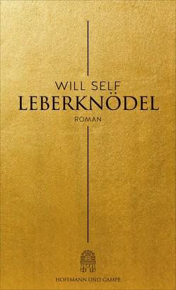 Leberknödel von Hens,  Gregor, Self,  Will