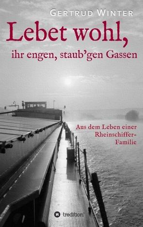 Lebet wohl, ihr engen, staub'gen Gassen von Winter,  Gertrud