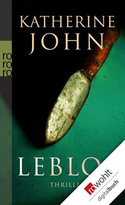 Leblos von John,  Katherine, Zeller,  Bettina