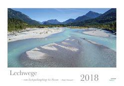 Lechwege 2018 – vom Lechquellengebirge bis Füssen von Fiebrandt,  Detlef