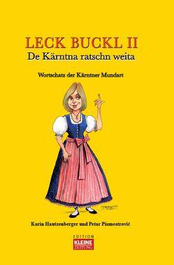Leck Buckl II von Edition Kleine Zeitung, Karin,  Hautzenberger, Pismestrovic,  Petar