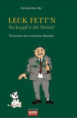 Leck Fett´n von Lobnik,  Alfred, Penz,  Christian