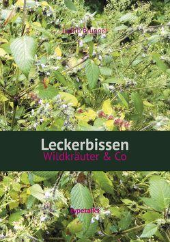 Leckerbissen von Judith,  Brunner
