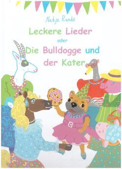 Leckere Lieder oder Die Bulldogge und der Kater von Gelsen,  Edita, Leis,  Reinhold, Makhlina,  Liza, Runde,  Nadeschda