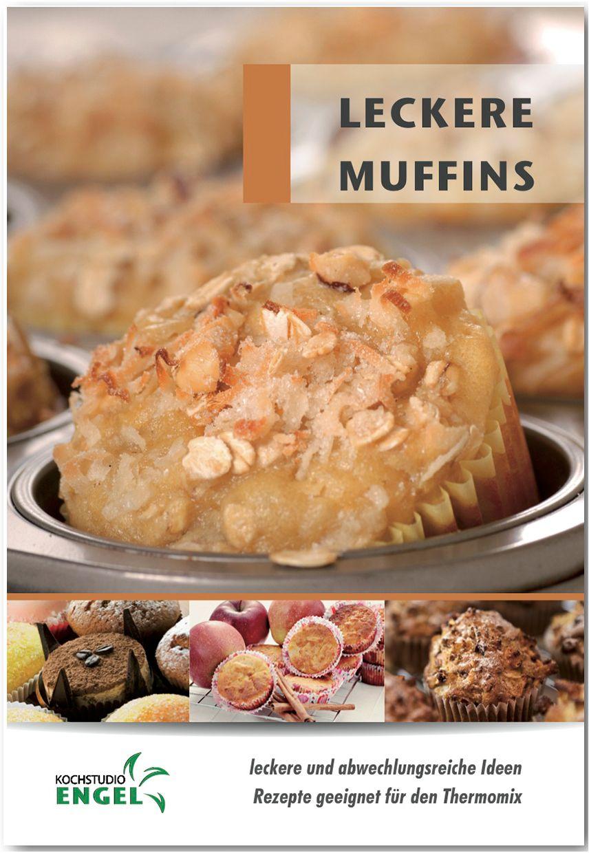 leckere muffins rezepte geeignet f r den thermomix von m hrlein yilm. Black Bedroom Furniture Sets. Home Design Ideas