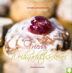 Leckeres aus der Weihnachtsbäckerei von Jiang,  Yan, Schweizer,  Frieda