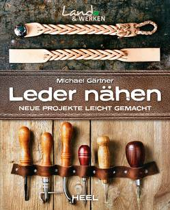 Lederarbeiten von Gärtner,  Michael