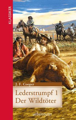 Lederstrumpf 1 von Cooper,  James F.