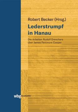 Lederstrumpf in Hanau von Becker,  Robert