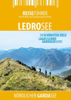 Ledrosee – Reiseführer – Lago di Ledro von Hüther,  Robert