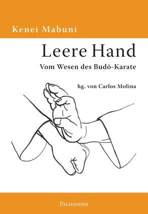 Leere Hand von Mabuni,  Kenei, Molina,  Carlos, Winter,  Bernd