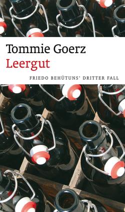 Leergut (eBook) von Goerz,  Tommie