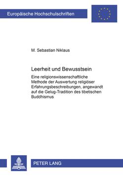 Leerheit und Bewusstsein von Niklaus,  M. Sebastian