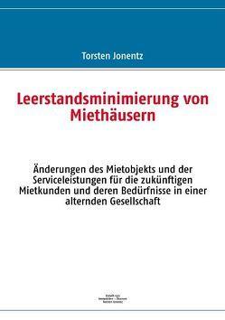 Leerstandsminimierung von Miethäusern von Jonentz,  Torsten